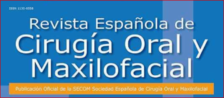 Revista Española de Cirugía Oray y Maxilofacial